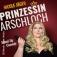 Nicole Jäger - Prinzessin Arschloch