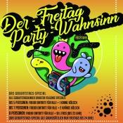 Der Freitag-Party-Wahnsinn