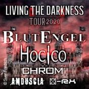 Blutengel, Hocico, Chrom, Amduscia - Living The Darkness Tour 2020