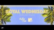 Royal Wednesday