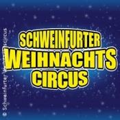 15. Schweinfurter Weihnachtscircus