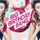 BIG Birthday BANG