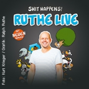 Ruthe Live - Shit Happens!