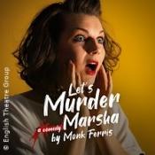 Lets Murder Marsha by Monk Ferris