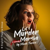 Lets Murder Marsha by Monk Ferris