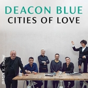 Deacon Blue - Cities Of Love 2020