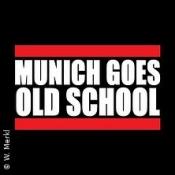 Munich Goes Old School - Let`s get it on