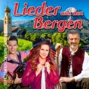 Lieder aus den Bergen - musikalische Grüße aus Südtirol, Bayern & Thüringen