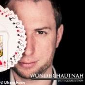 Wunder Hautnah - Zaubershow - Magie Live