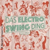 Das Electro Swing Ding Deluxe Party