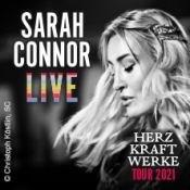 Sarah Connor - Herz Kraft Werke - Tour 2021