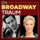 Ein Broadway - Traum - Die Show zum Lachen und Träumen!