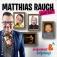 Matthias Rauch lädt ein!