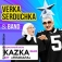 Verka Serduchka und Kazka