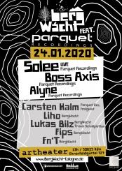 Bergwacht Meets Parquet Rec. Solee Live, Boss Axis, Alyne Uvm.