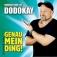 Dodokay: Genau Mein Ding! - Das Sommer-Heimspiel