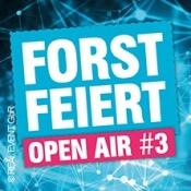 Forst Feiert Open Air 3 Mit U.a. Housekasper, Electrosalat, Special Dj Duo