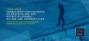 1990-2020: Transformationsprozesse in Deutschland und Ostmitteleuropa – Bilanz und Perspektiven