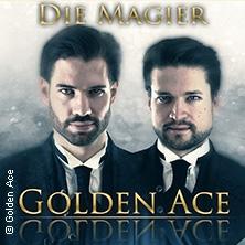 Golden Ace - Die Magier: Magie & Dinner - Stell dir vor Tour
