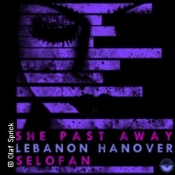 She Past Away Lebanon Hanover Selofan - Fabrika Label Night 2020
