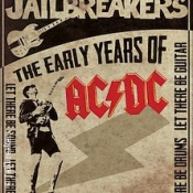 The Jailbreakers - The early Years of AC/DC