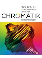 Chromatik – Klang der Farbe in der modernen Glaskunst