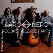Karo Nero - Record Release Party