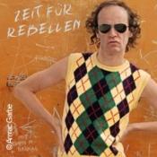 Olaf Schubert & seine Freunde - Zeit für Rebellen - Neues Programm
