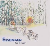 Elvenhain Im Winterwald - Klassik Für Kids
