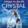 Cirque Du Soleil - Crystal