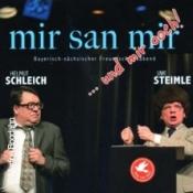 Uwe Steimle & Helmut Schleich: Mir san mir und mir ooch!
