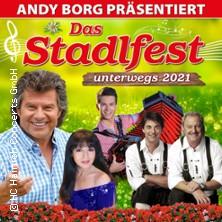 Das Stadlfest - unterwegs 2021 - präsentiert von Andy Borg