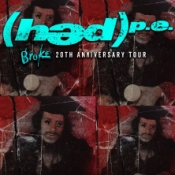 Hed P.E. - Broke - 20th Anniversary Tour