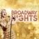 Broadway Nights - Die größten Musical-Hits aller Zeiten
