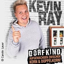 Kevin Ray - Dorfkind - Aufgewachsen zwischen Korn und Doppelkorn