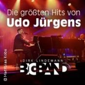 Die Größten Hits Von Udo Jürgens: Dirk Lindemann Bigband Live In Concert