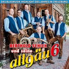 Bertold Schick und seine Allgäu6