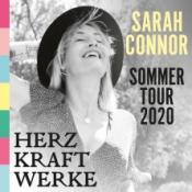 Sarah Connor - Herz Kraft Werke - Sommertour 2020