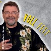 Jürgen von der Lippe: Voll Fett - Zusatztermin
