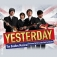 Yesterday - The Beatles Musical performed by the London West End Beatle