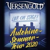 Versengold - Autokino-Sommertour 2020