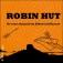 Robin Hut