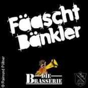 Fäaschtbänkler & Die Brasserie