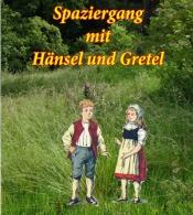 Spaziergang mit Hänsel und Gretel