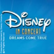 Disney In Concert - Dreams come true Mit dem Hollywood-Sound-Orchestra