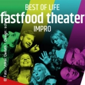 fastfood theater - Best of Life