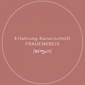 Erfahrung Kaiserschnitt // Frauenkreis
