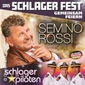 Semino Rossi & Die Schlagerpiloten - Sachsens Großes Schlager Fest (Open Air)