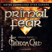 Primal Fear & Freedom Call - Metal Commando Over Europe Tour