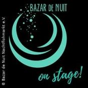 Bazar de Nuit on stage!